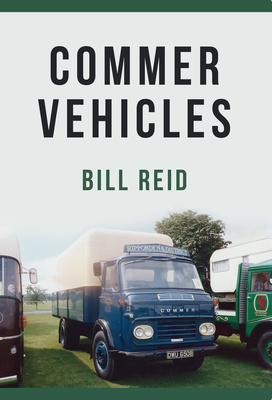 Commer Vehicles - Reid, Bill, Dr.