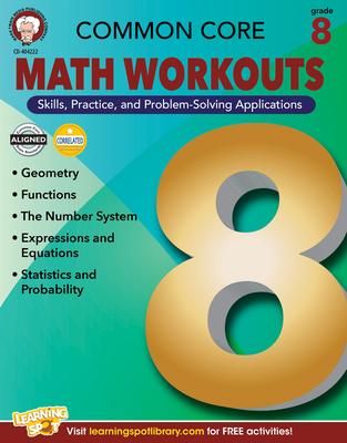 Common Core Math Workouts, Grade 8 - Mace, Karice, and Gennuso, Keegen