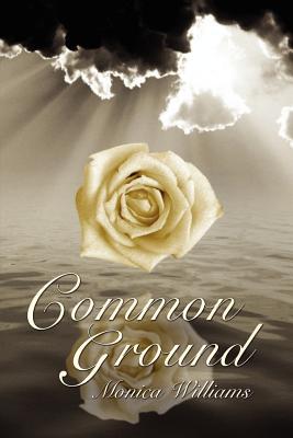 Common Ground - Williams, Monica