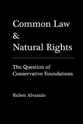 Common Law & Natural Rights - Alvarado, Ruben
