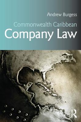Commonwealth Caribbean Company Law - Burgess, Andrew