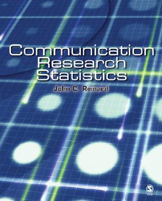 Communication Research Statistics - Reinard, John C