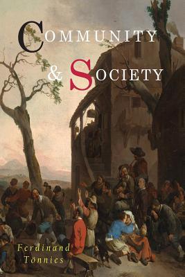 Community and Society - Tonnies, Ferdinand