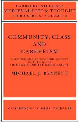 Community, Class and Careerism - Bennett, Michael J