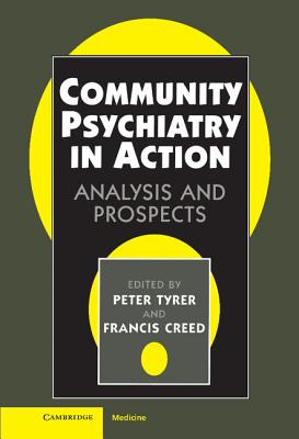Community Psychiatry in Action - Tyrer, Peter (Editor)