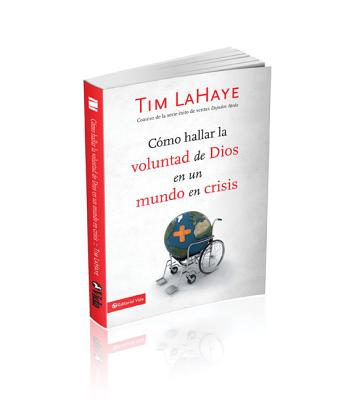 Como Hallar La Voluntad de Dios En Un Mundo En Crisis - LaHaye, Tim, Dr.