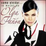 Como Olvidar... Lo Mejor de Olga Tañón [CD/DVD]
