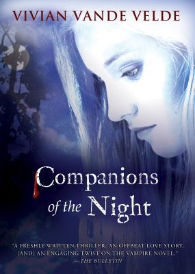 Companions of the Night - Vande Velde, Vivian