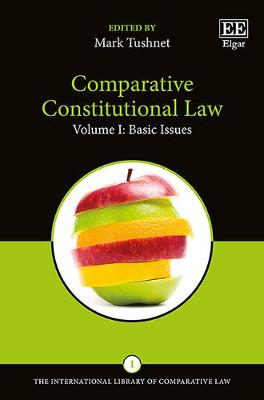 Comparative Constitutional Law - Tushnet, Mark (Editor)