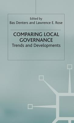 Comparing Local Governance: Trends and Developments - Denters, Bas (Editor)