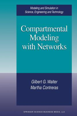 Compartmental Modeling with Networks - Walter, Gilbert G