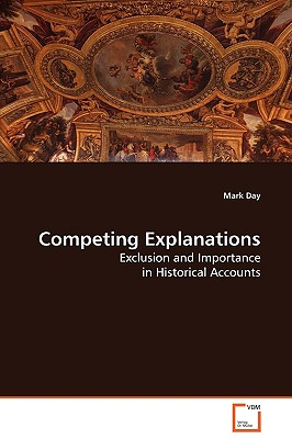 Competing Explanations - Day, Mark
