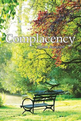 Complacency - Swanson, Maiah