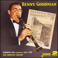Complete Benny Goodman Carnegie Hall Concert 1938 - Benny Goodman