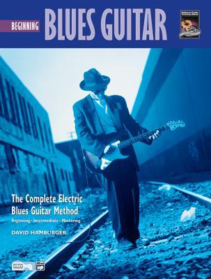 Complete Blues Guitar Method: Beginning Blues Guitar - Hamburger, David