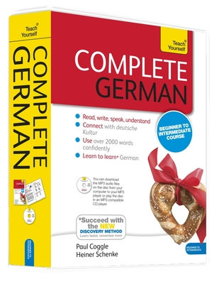 Complete German (Learn German with Teach Yourself) - Coggle, Paul, and Schenke, Heiner