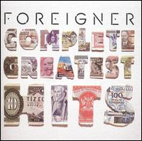 Complete Greatest Hits - Foreigner