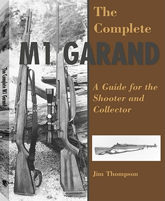 Complete M1 Garand - Thompson, Jim