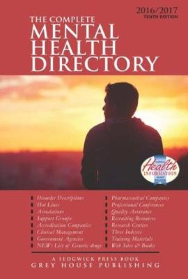 Complete Mental Health Directory, 2016/17: Print Purchase Includes 1 Year Free Online Access - Mars, Laura (Editor)