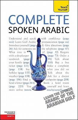 Complete Spoken Arabic of the Gulf - Smart, Jack, and Altorfer, Frances