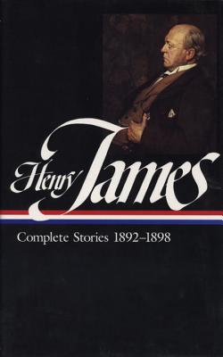 Complete Stories 1892-1898 - James, Henry