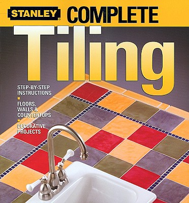 Complete Tiling - Meredith Books (Creator)