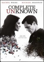 Complete Unknown - Joshua Marston