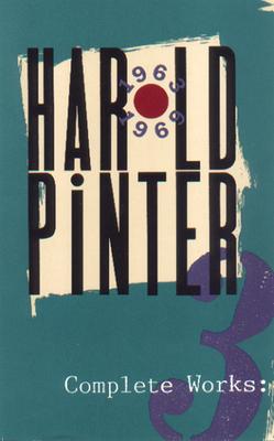 Complete Works, Volume III - Pinter, Harold