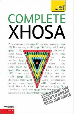 Complete Xhosa - Kirsch, Beverley, and Skorge, Silvia, and Magona, Sindiwe