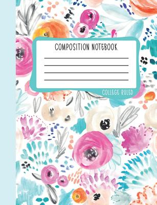 Composition Notebook: College Ruled: 100+ Lined Pages Writing Journal: Modern Flowers in Hot Pink, Blue & Orange 0960 - June & Lucy