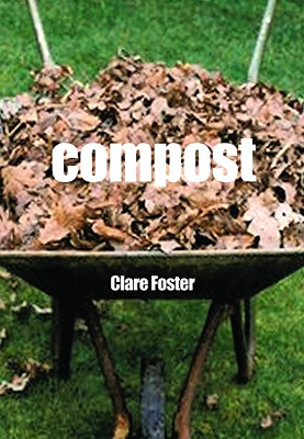 Compost - Foster, Clare