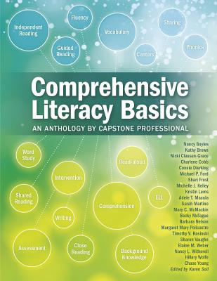 Comprehensive Literacy Basics: An Anthology by Capstone Professional - Boyles, Nancy, Dr., and Brown, Kathy, and Clausen-Grace, Nicki