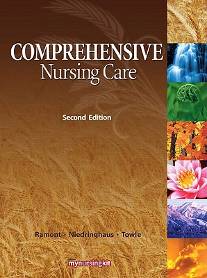 Comprehensive Nursing Care - Ramont, Roberta Pavy, and Niedringhaus, Dee