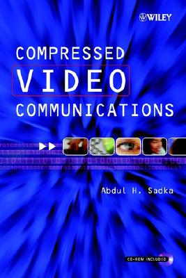 Compressed Video Communications - Sadka, Abdul H