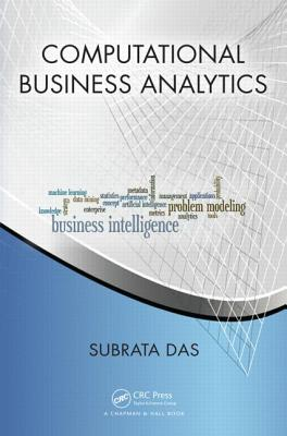 Computational Business Analytics - Das, Subrata