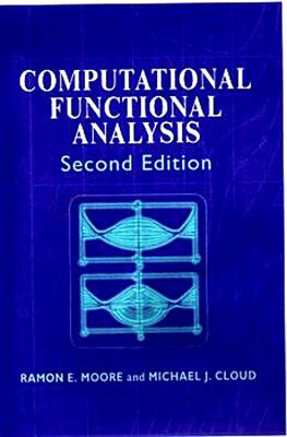 Computational Functional Analysis - Moore, Ramon E
