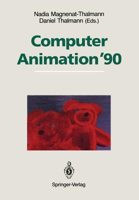 Computer Animation '90 - Magnenat-Thalmann, Nadia