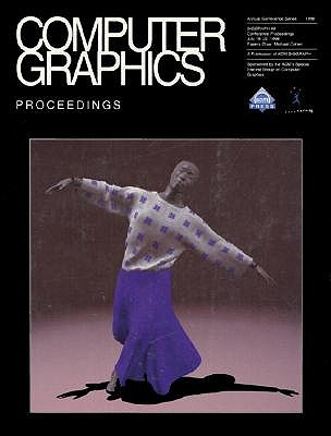Computer Graphics 1998: International Conference Proceedings - ACM Multimedia, and Siggraph