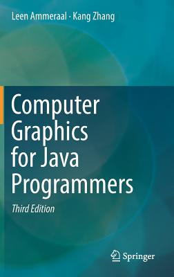 Computer Graphics for Java Programmers - Ammeraal, Leen, and Zhang, Kang