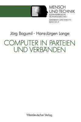 Computer in Parteien Und Verbanden - Bogumil, Jorg, and Lange, Hans-Jurgen