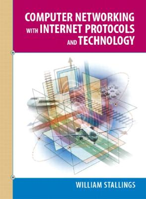 Computer Networking with Internet Protocols and Technology - Stallings, William, PH.D.