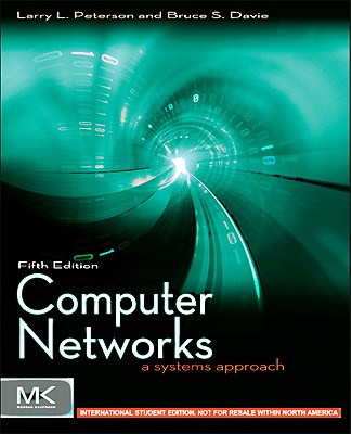 Computer Networks ISE: A Systems Approach - Peterson, Larry L., and Davie, Bruce S.