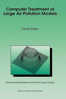 Computer Treatment of Large Air Pollution Models - Zlatev, Zahari