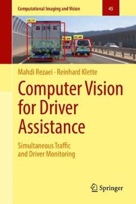 Computer Vision for Driver Assistance: Simultaneous Traffic and Driver Monitoring - Rezaei, Mahdi, and Klette, Reinhard