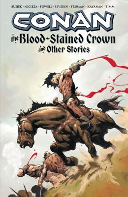 Conan: The Blood-Stained Crown & Other Stories - Busiek, Kurt