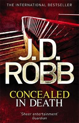 Concealed in Death: 38 - Robb, J. D.