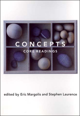 Concepts: Core Readings - Margolis, Eric, Professor (Editor), and Laurence, Stephen (Editor)