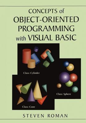 Concepts of Object-Oriented Programming with Visual Basic - Roman, Steven, PH.D.