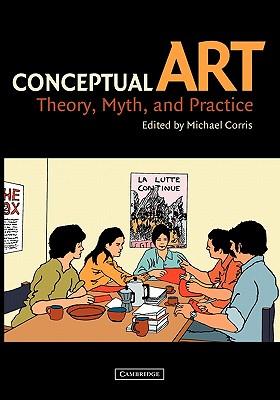 Conceptual Art - Corris, Michael (Editor)