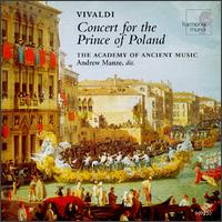 Concert for the Prince of Poland - Academy of Ancient Music; Alastair Ross (harpsichord); Amanda MacNamara (bass); Andrew Manze (violin);...